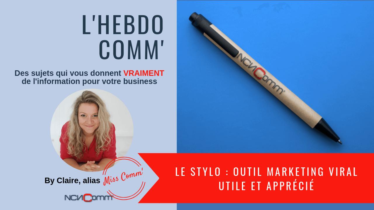 Le Stylo, un outil marketing viral réel ! NCN Comm' Marketing et communication pour TPE, PME et indépendants