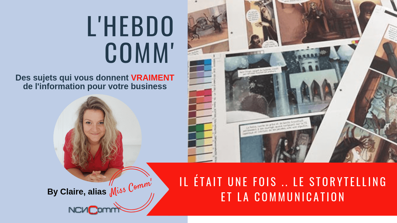 Storytelling et communication - NCN Comm'