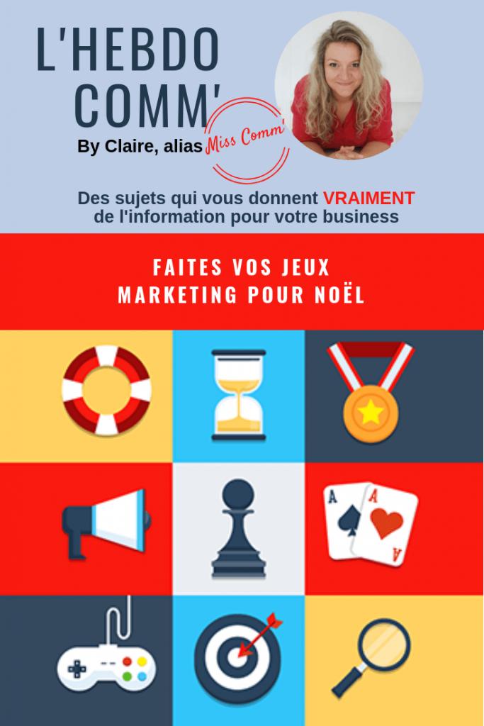 Les jeux et le marketing - NCN Comm', Claire Négrier - Experte communication / Marketing pour les indépendants, TPE/PME