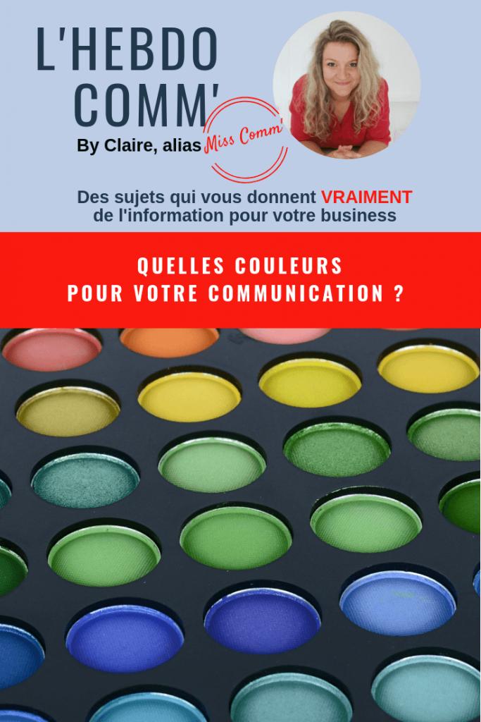 Quelles couleurs choisir pour votre communication ? @MissCommFrance - Experte Communication Lyon