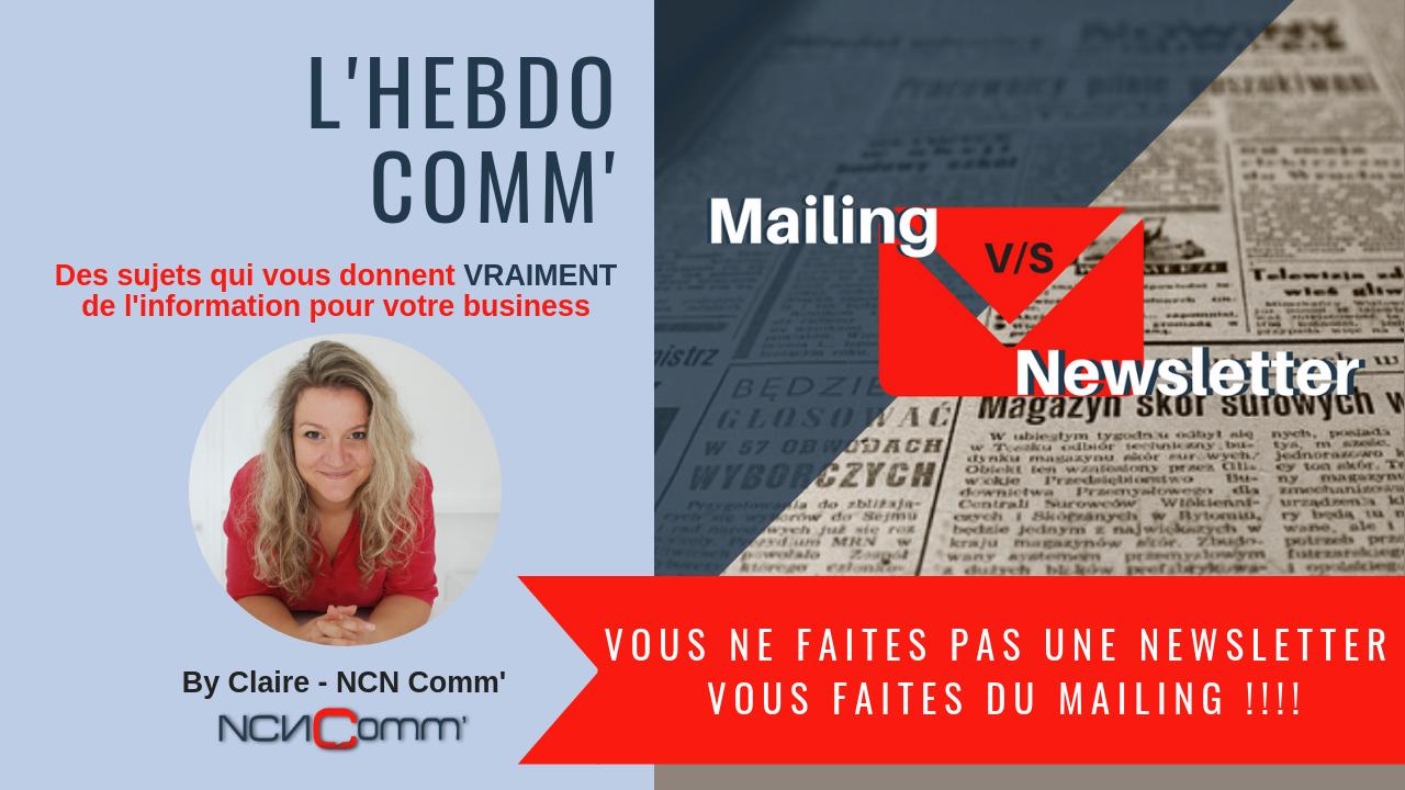 Vous ne faites pas une newsletter, vous faites du mailing !!!!