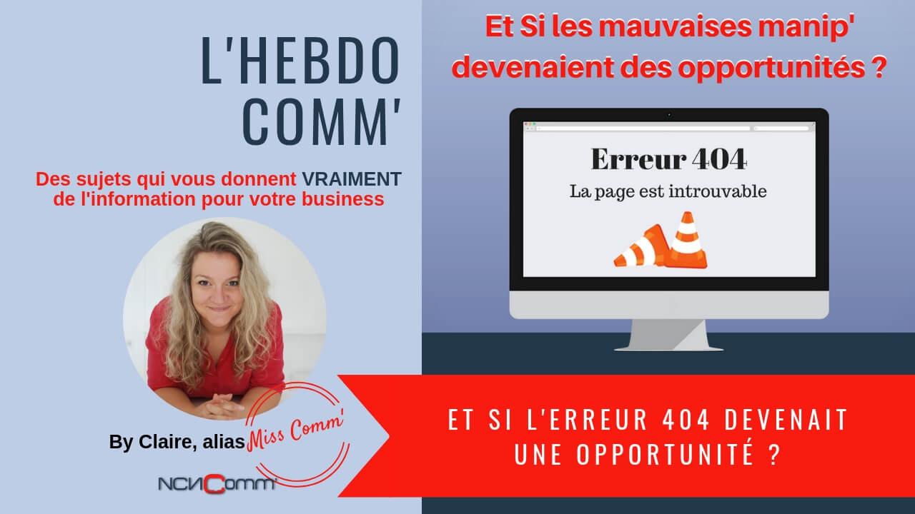 Une belle page d'erreur 404 est une belle opportunité de contact ! NCN Comm', création Marketing pour TPME et indépendants