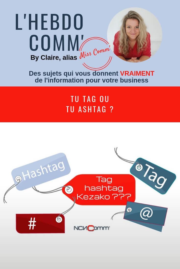 Tag et hashtag - Comment s'en servir - NCN Comm'