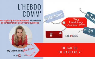 Tu tag ou tu hashtag ?