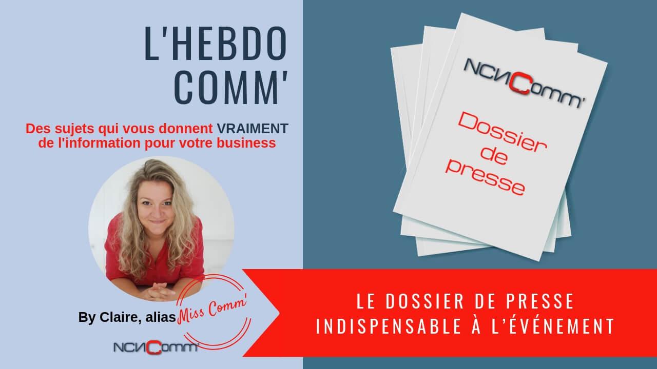 Le Dossier de presse, l'indispensable de vos événement - NCN Comm'