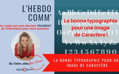 Choisir la bonne typographie, pour une image de caractère !