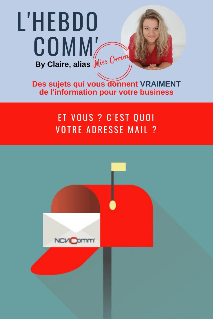 Créer une adresse mail originale pour se distinguer - via @NCN Comm'