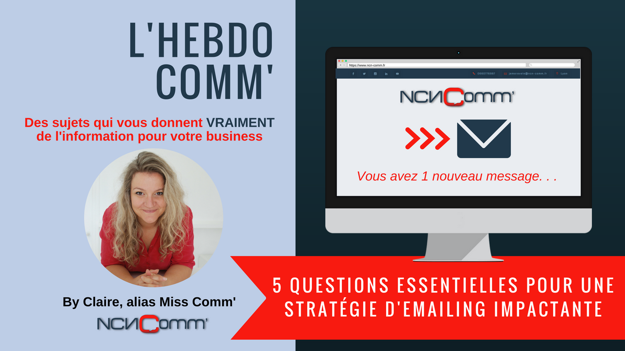 Stratégie emailing Impactante - NCN Comm' Spécialiste Communication / marketing