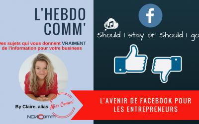 L'avenir de Facebook pour les entrepreneurs
