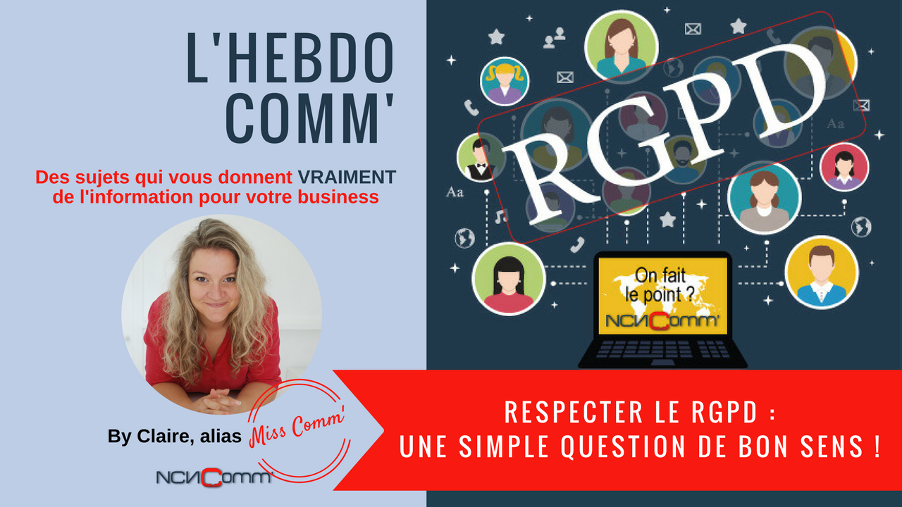 Respecter la RGPD : une simple question de bon sens !