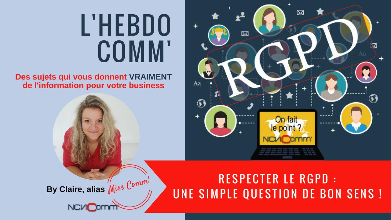 Respecter la RGPD : une simple question de bon sens !