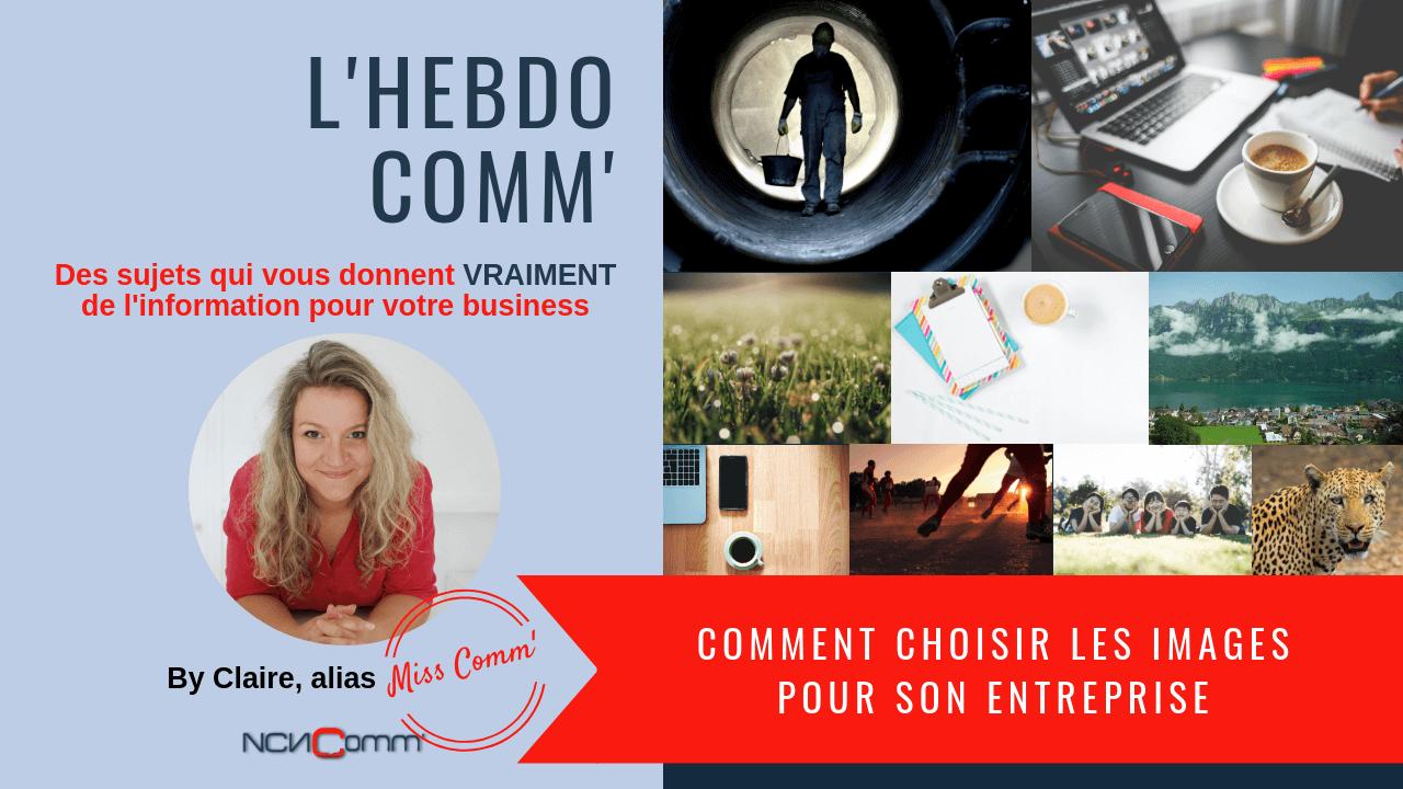 Comment choisir les images pour son entreprise - Claire Négrier, NCN Comm' Experte communication et marketing Lyon