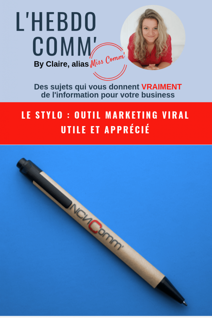 Le Stylo, outil marketing viral ! NCN Comm',  Experte marketing / Communication digital