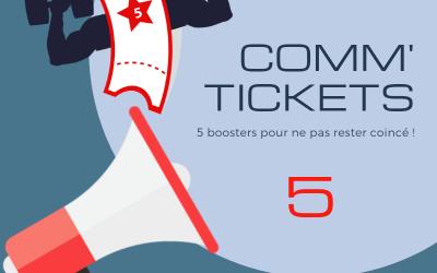 Comm' Tickets (par 5)