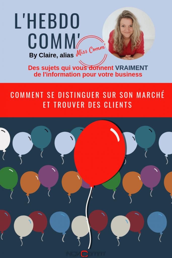Comment se distinguer et trouver des clients - NCN Comm', communication & marketing à Lyon