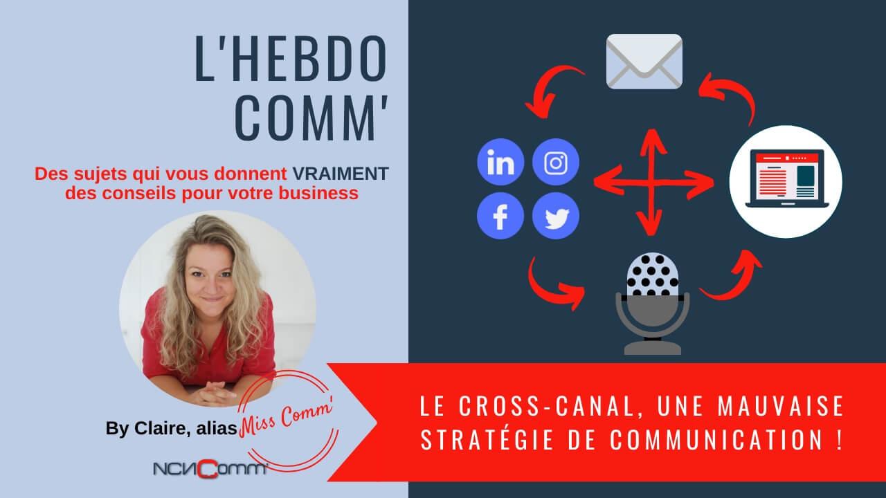 Le Cross-canal, une mauvaise stratégie de communication !