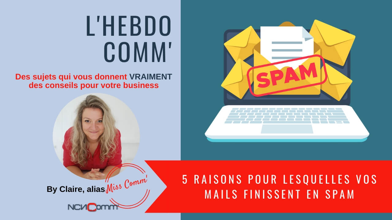 5 raisons pour lesquelles vos mails finissent en spam - NCN Comm' pour vos besoins en communication TPE PME