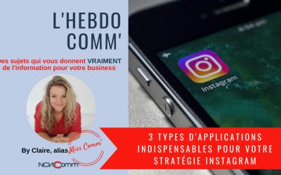 3 types d'applications indispensables pour votre stratégie instagram