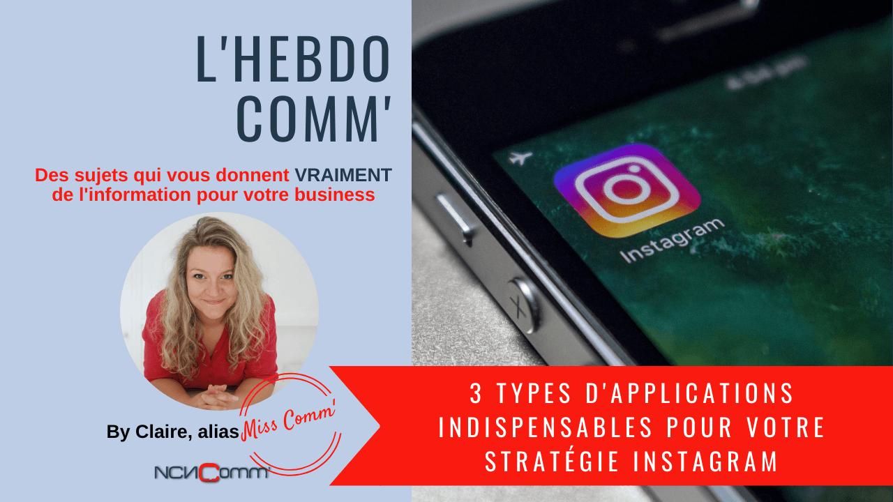 Des applications indispensables pour sa stratégie Instagram - NCN Comm', stratégie social média et community managment
