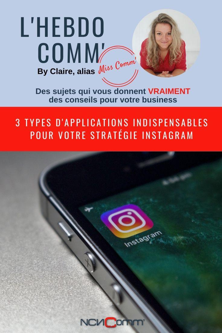 3 types d'application indispensable pour instagram - NCN Comm', spécialiste Social Média