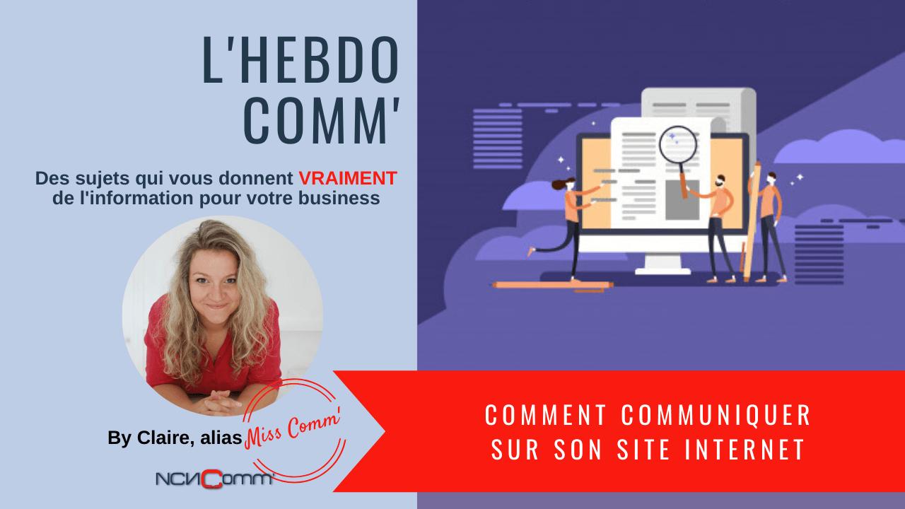Comment communiquer sur son site internet ? NCN Comm' - création de site web pour PME et indépendants